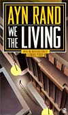 We The Living, by Ayn Rand